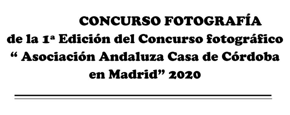 """Concurso fotográfico """"Asociación Andaluza Casa de Córdoba en Madrid"""""""